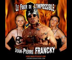 Fakir jean pierre francky - animations spectacles