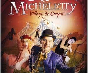 Village du cirque micheletty