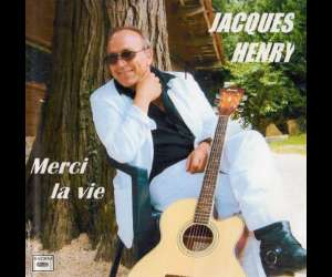 Jacques henry chanteur, - auteur, interprete, animation