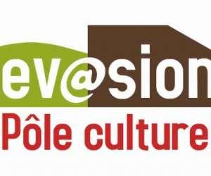 Pôle culturel evasion