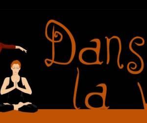 Danser la vie