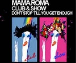 Mama roma show