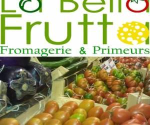 La bella frutta - fromagerie & primeurs