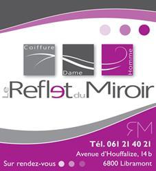 Coiffeur le reflet du miroir libramont chevigny 6800 for Le reflet du miroir