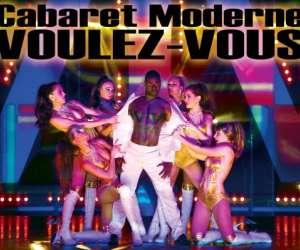 Cabaret moderne voulez-vous -dîner & spectacle
