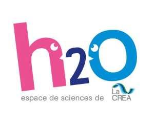H2o, espace de sciences de la crea
